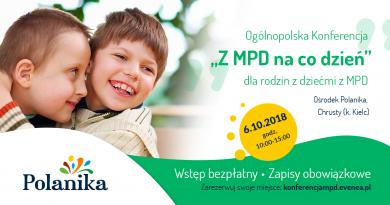 """""""Z MPD na co dzień"""" – Ogólnopolska Bezpłatna Konferencja dla rodzin"""