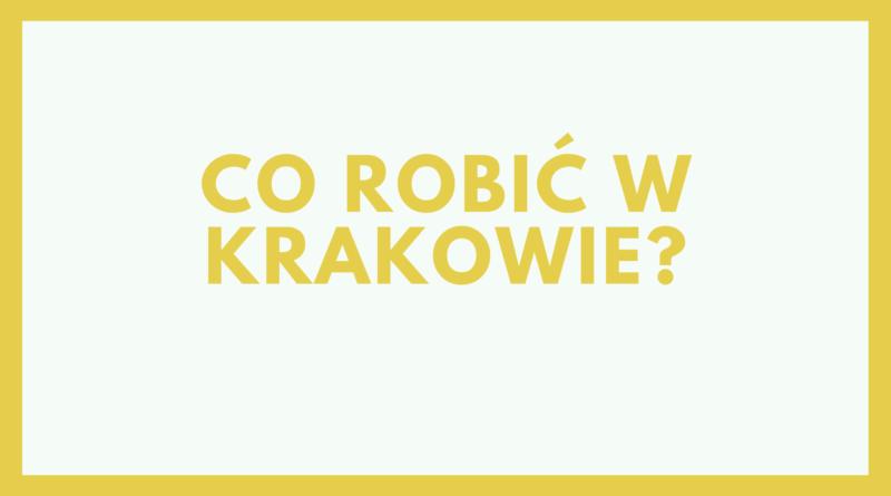 Co robić w Krakowie z dziećmi?